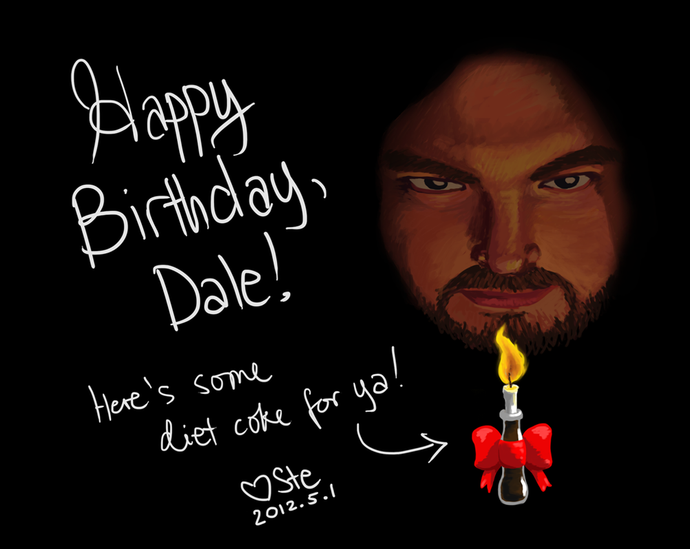 Happy birthday dale by ulsindhe on deviantart