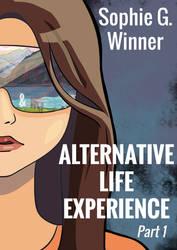 Alternative Life Experience by AzureOcean