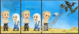 'Time', Khaleesi? by xXNikleXx