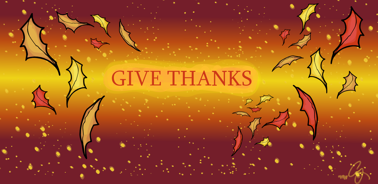 Give Thanks by crushedkitty