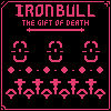 Iron Bull - The Gift Of Death