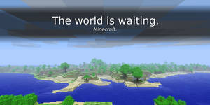 The world is waiting.