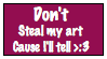 Art theft must die. by Hobbit-Babe