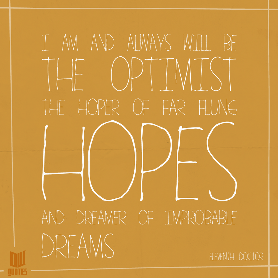 Hopes And Dreams By Doctor-Who-Quotes On