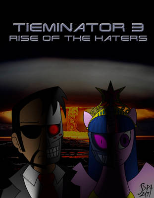Tieminator 3: the rise of the haters
