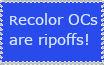 Stop making recolor OCs, please?