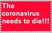 I hate the coronavirus.