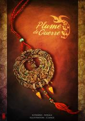 PLUME DE GUERRE by Clange-kaze