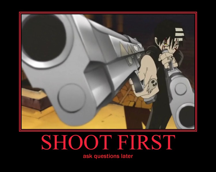 Shoot First by deathgirl88