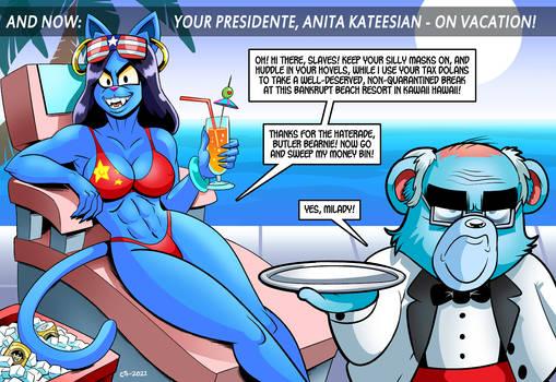 Prez Anita On Vacation
