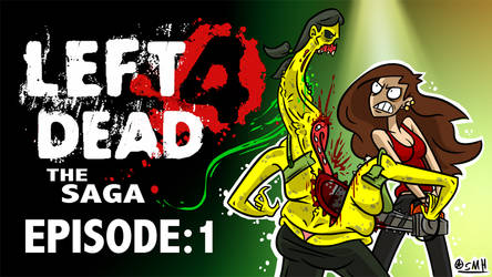 Let's Play Left 4 Dead!