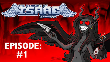 Let's Play The Binding of Isaac Rebirth!