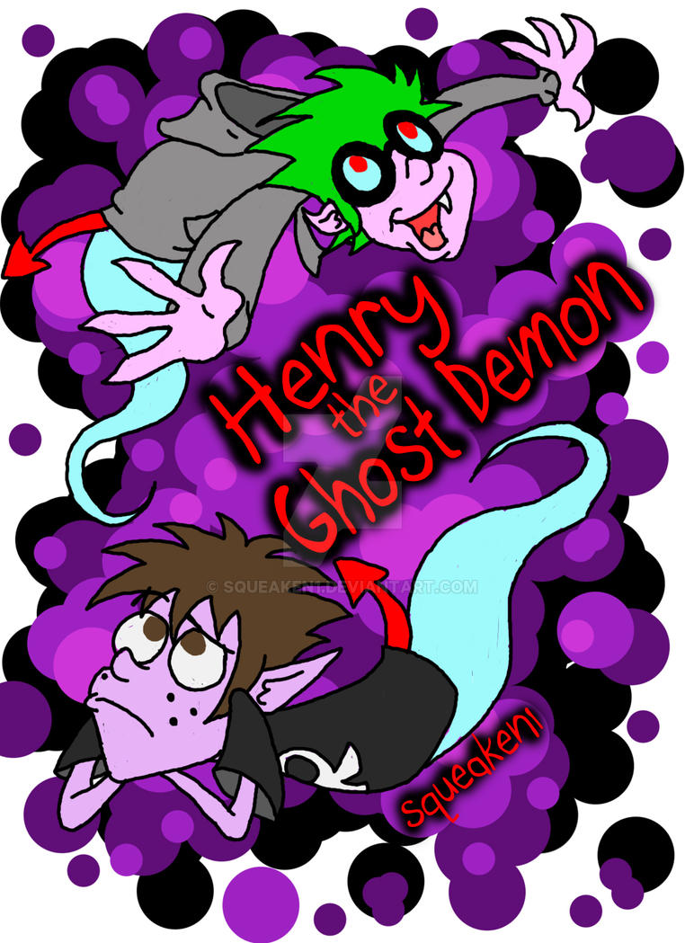 Henry the Ghost Demon Poster 3 by squeaken1
