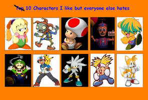 Ten Characters I like but everyone else hates by magolorandmarx