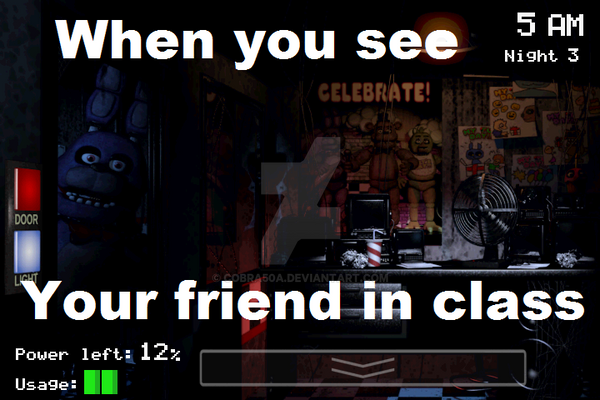 Five Nights at freddy's meme 10 by Cobra50A