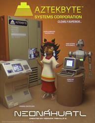 NEONAHUALT Astekbyte Systems Ad 01 by cybertrevil