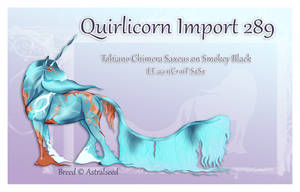 Quirlicorn Custom Import 289 by Astralseed