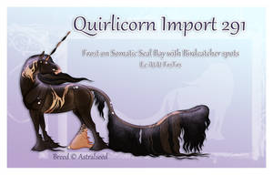 Quirlicorn Custom Import 291 by Astralseed