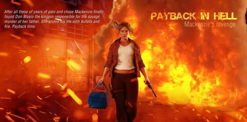Payback in Hell : Mackenzie's revenge