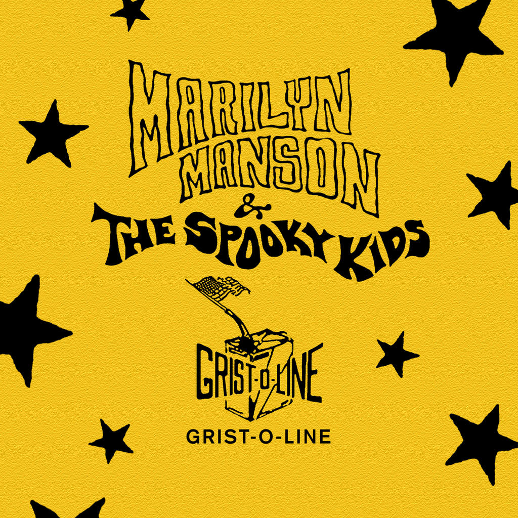 Marilyn Manson and The Spooky Kids: Grist-O-Line by ...