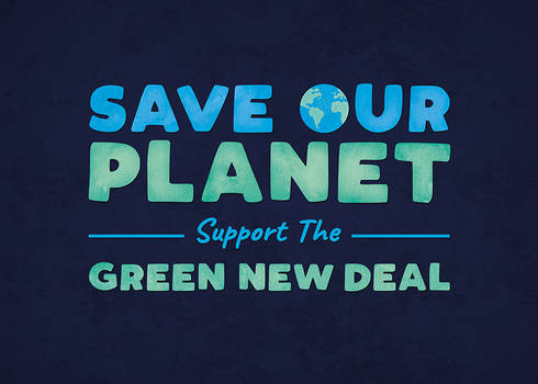 Save Our Planet - Support the Green New Deal