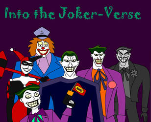 Into The Joker-verse by Jimma1300