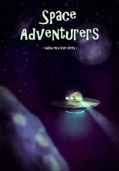 Space Adventurers - based on a true story