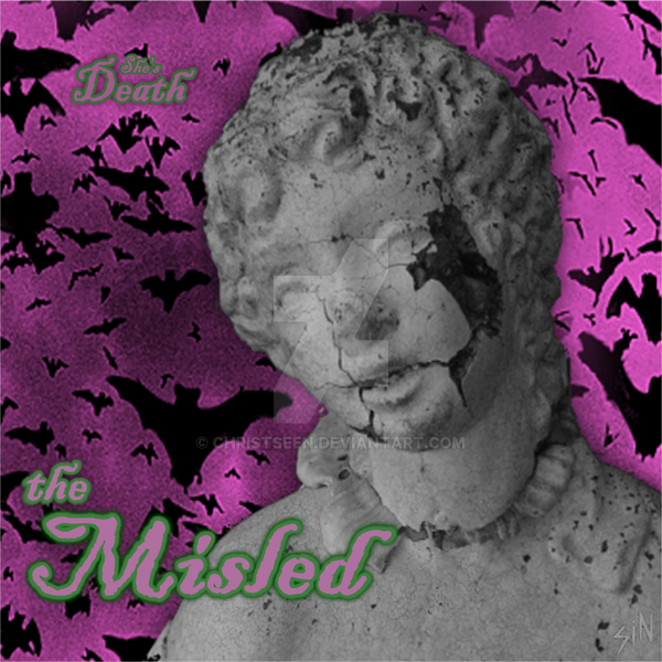 She's Death - (Cover Art) - the Misled by christseen