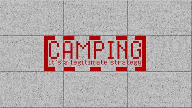 Wallpaper - Camping it's a legitimate strategy