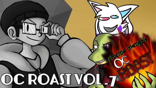 OC Roasts Vol 7 (Anjelo's Segment) - IndieAnjelo