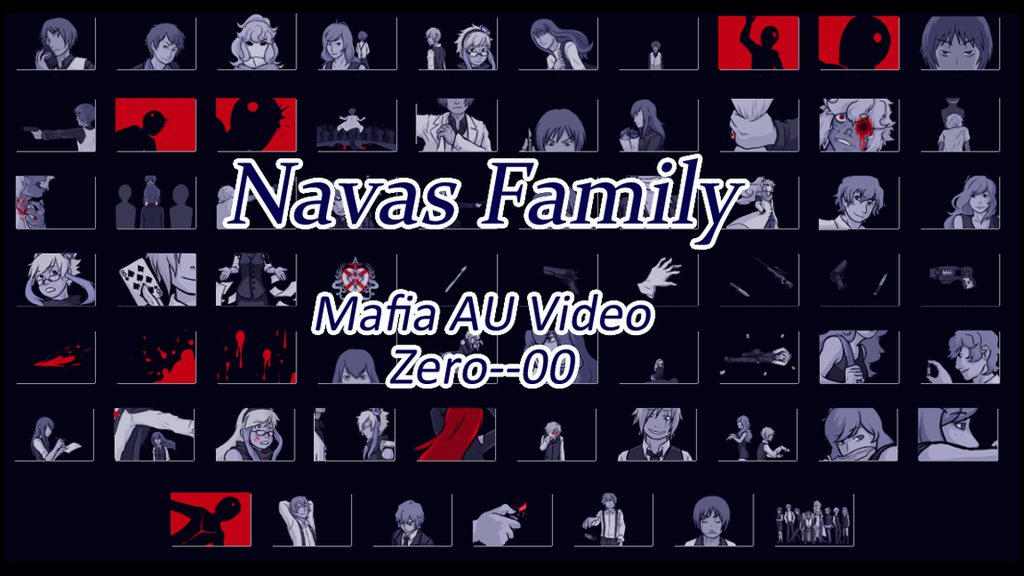 Zero Mafia AU - Video by SiriEx