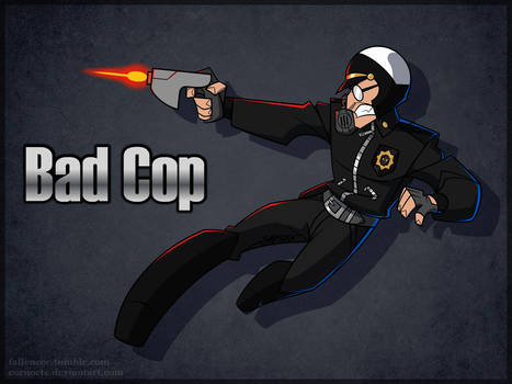 Bad Cop in Action