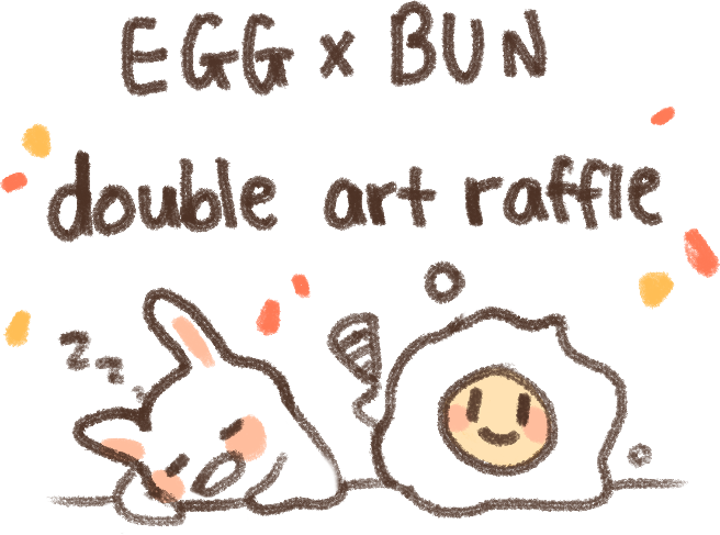 Egg And Bun Double Art Raffle by Sugaruni