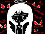 Me as a Angels that has Bullied by pinkfluffyunicorn423