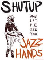 Jazz Hands by alliartist