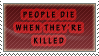 People die when they're killed Stamp by Marthnely-chan