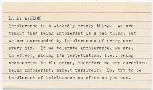 Daily Wisdom - Intolerance by jisaacs1962