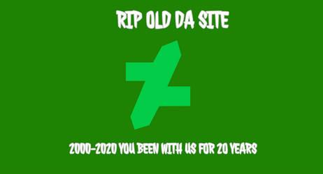 RIP OLD DA SITE