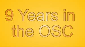 Nine years in the OSC