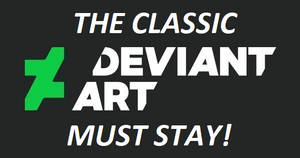 The Old DeviantArt Must Stay