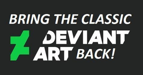 Bring the Classic Deviantart Back!
