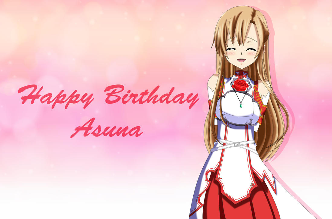 .: Happy Birthday Asuna :. by Sincity2100