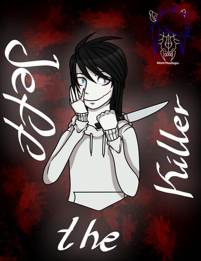 Jeff the killer  by MintTheDogu