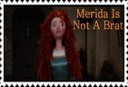 Merida Is Not A Brat!!!!!!! Stamp