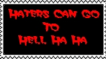 Haters Can Go To Hell Stamp by Normanjokerwise