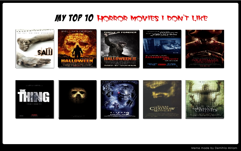 My Top 10 Horror Movies I Don T Like 401136079