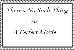 There's No Such Thing As A Perfect Movie Stamp by Normanjokerwise