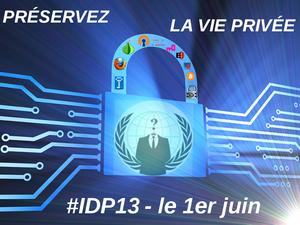 Preservez la Vie Privee : IDP13 le 1er juin