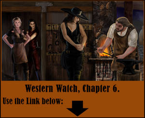 Western Watch, Chapter 6, First Draft