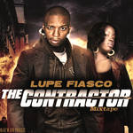 Lupe Fiasco - The contractor